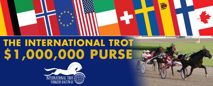 International Trot $1,000,000 Purse